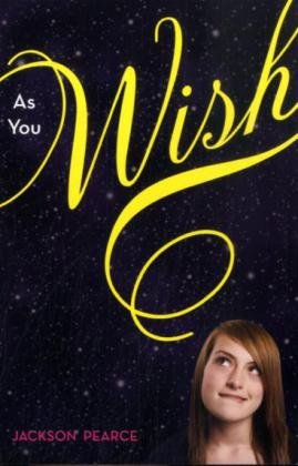 As You Wish   2010 9780061661549 Front Cover