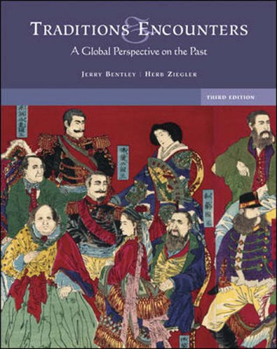 Traditions and Encounters : A Global Perspective on the Past 3rd 2006 edition cover