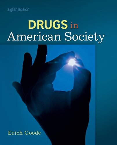 Drugs in American Society  8th 2012 edition cover