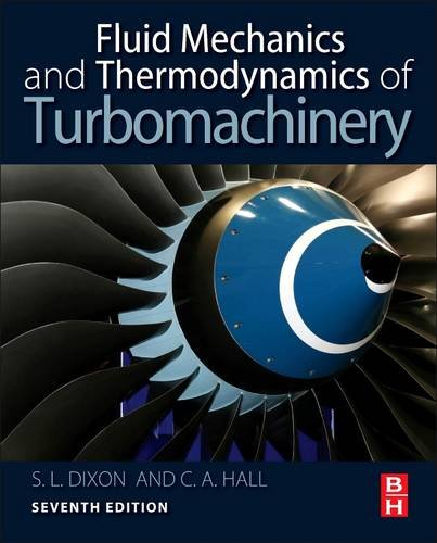 Fluid Mechanics and Thermodynamics of Turbomachinery  7th 2013 edition cover