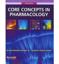 Core Concepts in Pharmacology with Student Workbook and Resource Guide  3rd 2011 edition cover