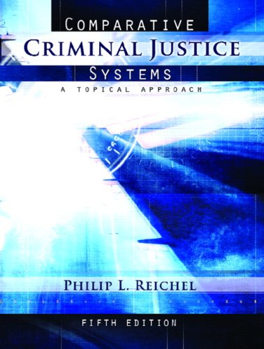 Comparative Criminal Justice Systems A Topical Approach 5th 2008 edition cover
