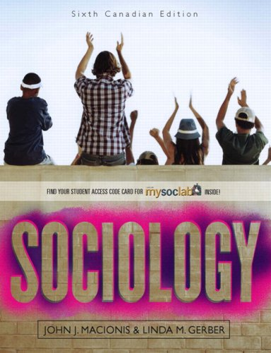 Sociology, Sixth Canadian Edition with MySocLab and PeerScholar 6th 2008 9780135049549 Front Cover