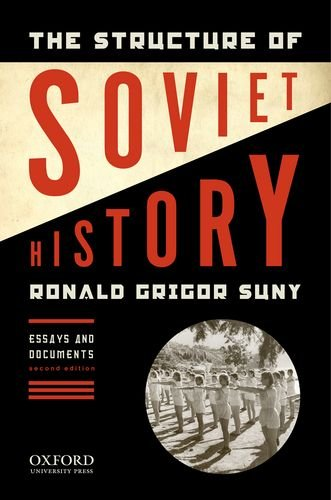 Structure of Soviet History Essays and Documents 2nd 2014 edition cover