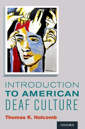 Introduction to American Deaf Culture   2013 9780199777549 Front Cover