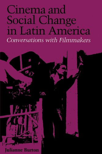 Cinema and Social Change in Latin America Conversations with Filmmakers  1986 edition cover