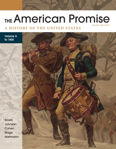 American Promise, Volume A A History of the United States: To 1800 5th 2012 edition cover