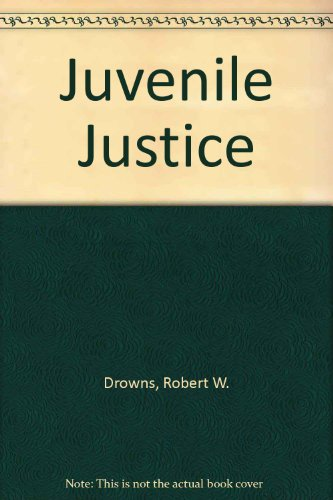 Juvenile Justice  2nd 1995 9780314044549 Front Cover