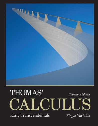 Thomas' Calculus Early Transcendentals, Single Variable 13th 2014 edition cover