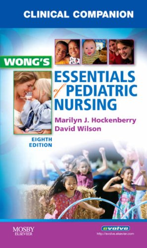 Clinical Companion for Wong's Essentials of Pediatric Nursing  8th 2009 edition cover