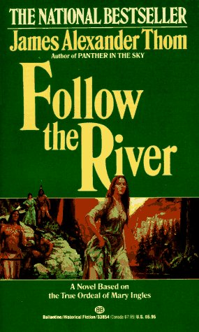 Follow the River   1981 edition cover