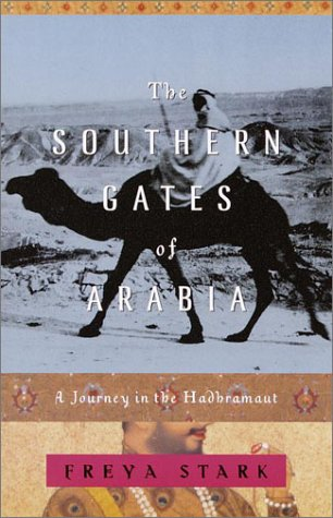 Southern Gates of Arabia A Journey in the Hadhramaut  2001 edition cover