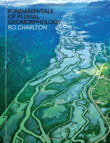 Fundamentals of Fluvial Geomorphology   2008 edition cover