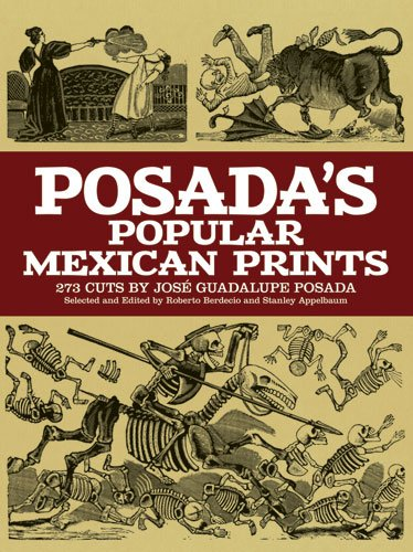 Posada's Popular Mexican Prints   1972 edition cover