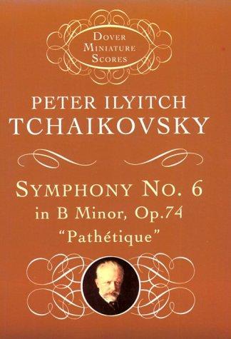 Symphony No. 6 in B Minor, Op. 74 Pathetique Unabridged edition cover