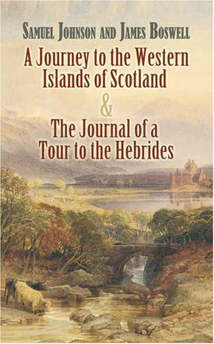 Journey to the Western Islands of Scotland And the Journal of a Tour to the Hebrides  2008 9780486455549 Front Cover