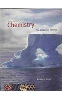 Chemistry The Molecular Science 3rd 2008 (Guide (Pupil's)) 9780495112549 Front Cover