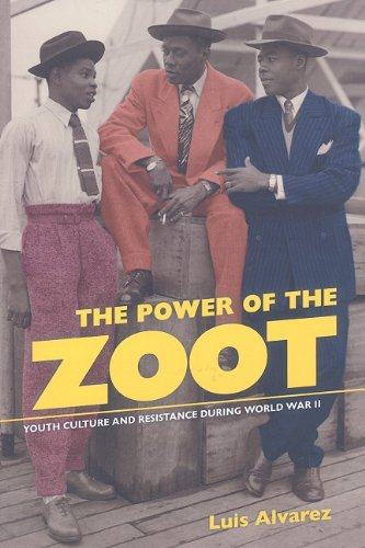 Power of the Zoot Youth Culture and Resistance During World War II  2009 edition cover