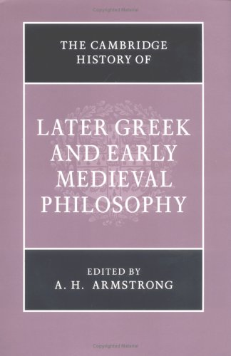 Cambridge History of Later Greek and Early Medieval Philosophy  N/A 9780521040549 Front Cover