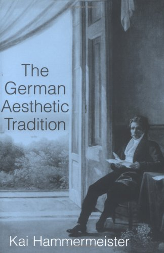German Aesthetic Tradition   2002 edition cover
