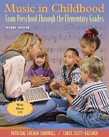 Music in Childhood From Preschool Through the Elementary Grades 2nd 2002 edition cover