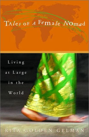 Tales of a Female Nomad Living at Large in the World  2001 edition cover