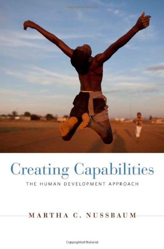 Creating Capabilities The Human Development Approach  2011 edition cover