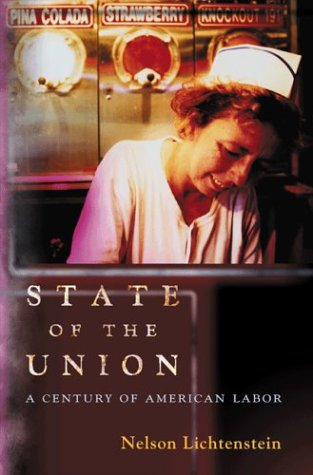 State of the Union - A Century of American Labor   2003 edition cover