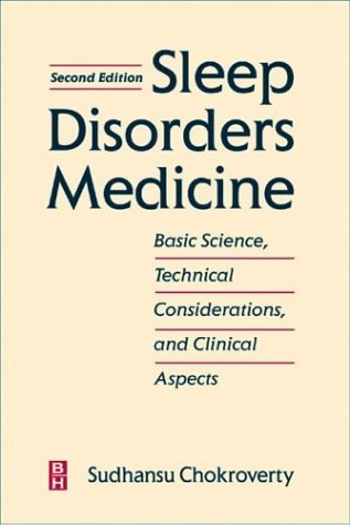 Sleep Disorders Medicine Basic Science, Technical Considerations and Clinical Aspects 2nd 1998 (Revised) 9780750699549 Front Cover