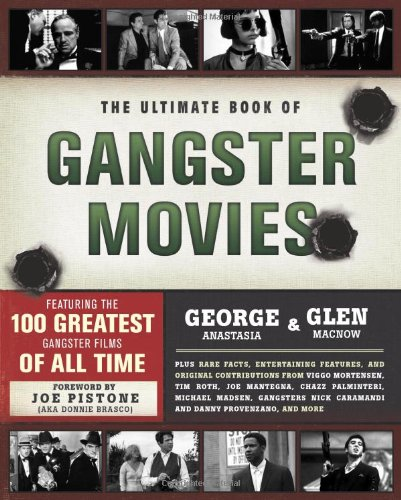 Ultimate Book of Gangster Movies Featuring the 100 Greatest Gangster Films of All Time  2011 edition cover