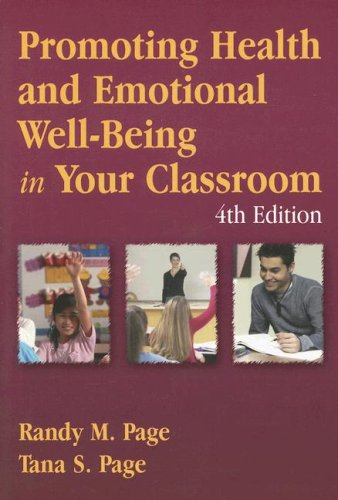 Promoting Health and Emotional Well-Being in Your Classroom  4th 2007 (Revised) edition cover