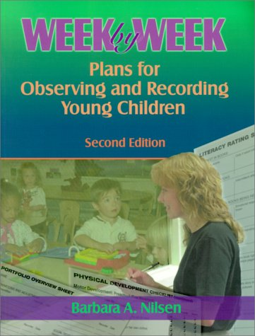 Week by Week : Plans for Observing and Recording Young Children 2nd 2001 edition cover