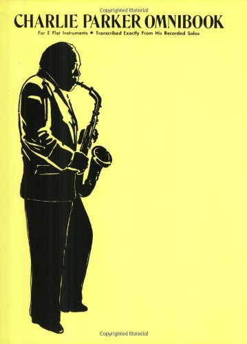 Charlie Parker Omnibooks E-Flat Instruments  1982 edition cover