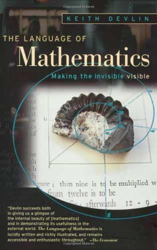 Language of Mathematics Making the Invisible Visible  2002 (Revised) edition cover