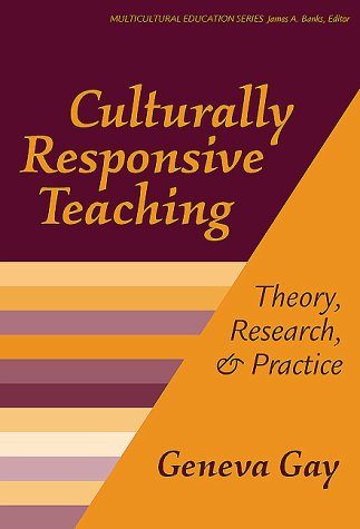Culturally Responsive Teaching Theory, Research and Practice 2nd 2000 edition cover