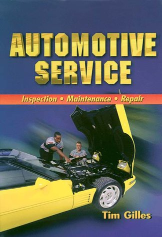 Automotive Service Inspection, Maintenance, and Repair 1st 1999 edition cover