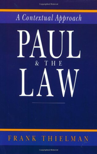 Paul and the Law A Contextual Approach N/A edition cover
