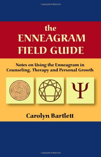 Enneagram Field Guide, Notes on Using the Enneagram in Counseling, Therapy and Personal Growth   2003 edition cover