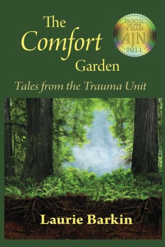 Comfort Garden Tales from the Trauma Unit N/A edition cover