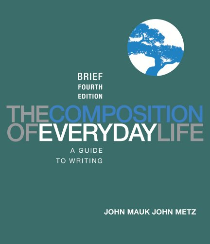 Composition of Everyday Life, Brief Edition  4th 2013 edition cover