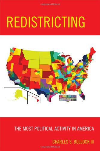 Redistricting The Most Political Activity in America  2010 edition cover