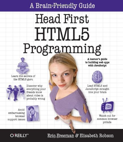Head First HTML5 Programming Building Web Apps with JavaScript  2011 edition cover