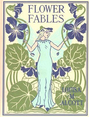 Flower Fables  N/A 9781557099549 Front Cover