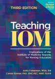 Teaching IOM Implications of the Institute of Medicine Reports for Nursing Education 3rd 2012 edition cover