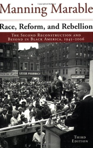 Race, Reform, and Rebellion The Second Reconstruction and Beyond in Black America, 1945-2006 3rd 2007 (Revised) edition cover