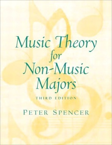 Music Theory for Non-Music Majors  3rd 2005 (Revised) edition cover