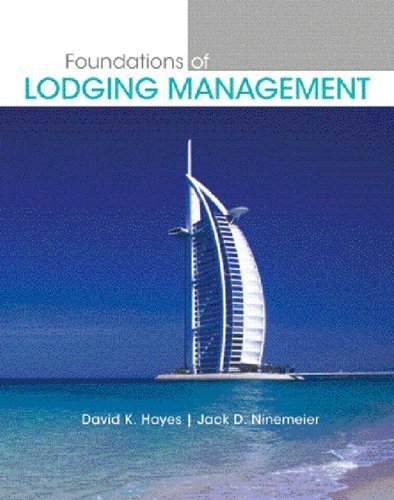 Foundations of Lodging Management   2006 9780131700550 Front Cover