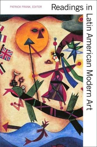 Readings in Latin American Modern Art   2004 edition cover
