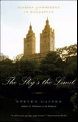 Sky's the Limit Passion and Property in Manhattan  2006 edition cover