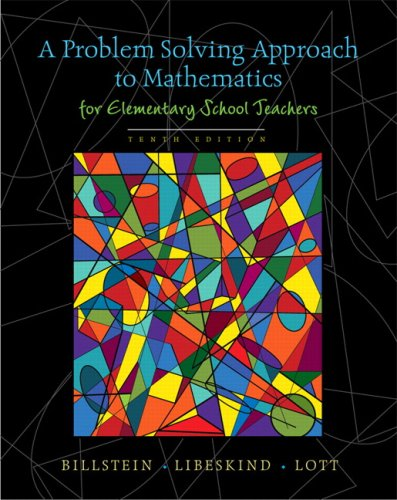 Problem Solving Approach to Mathematics for Elementary School Teachers  10th 2010 edition cover